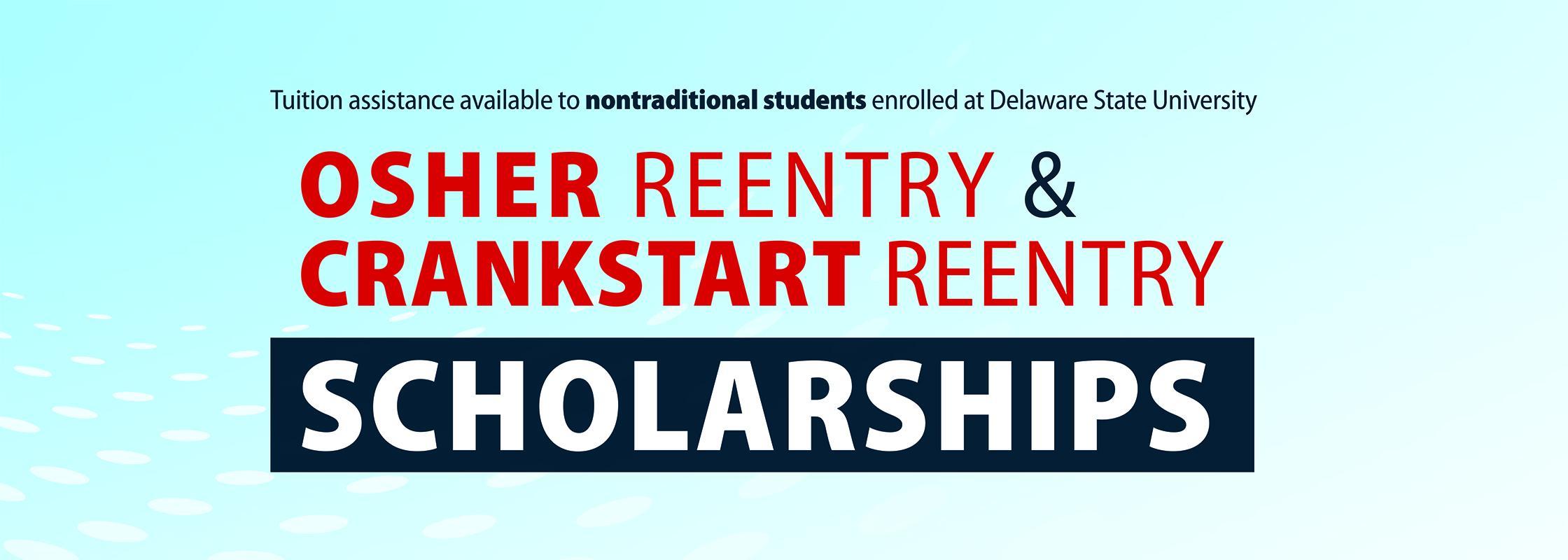 Osher Reentry Crankstart Reentry Scholarships