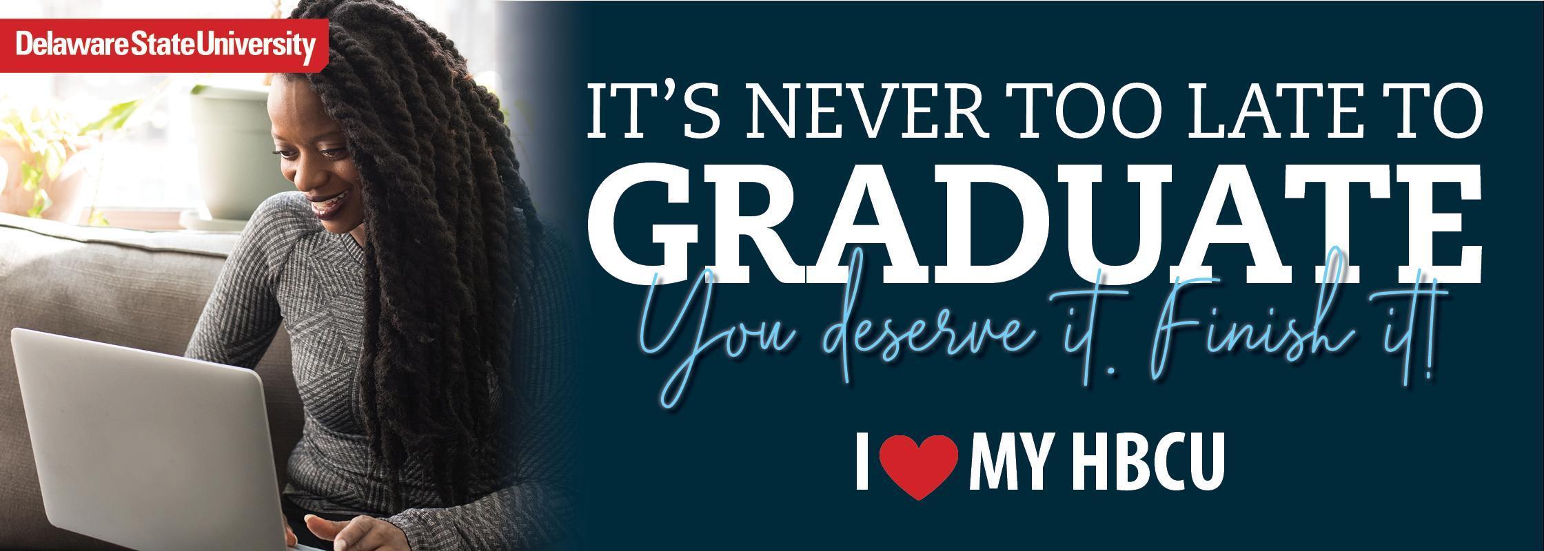 never too late to graduate