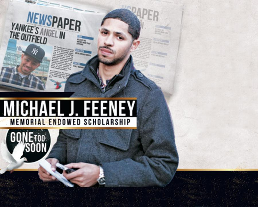 Contribute to the Michael J. Feeney Memorial Endowed Scholarship.